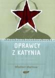 Oprawcy z Katynia - Władimir Abarinow