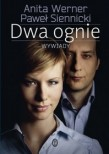 Dwa ognie - Anita Werner i Paweł Siennicki