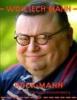 Rock Mann czyli jak nie zostałem saksofonistą - Wojciech Mann