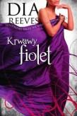 Krwawy fiolet - Dia Reeves
