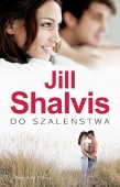 Do szaleństwa - Jill Shalvis