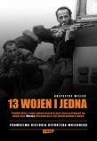 13 wojen i jedna - Krzysztof Miller